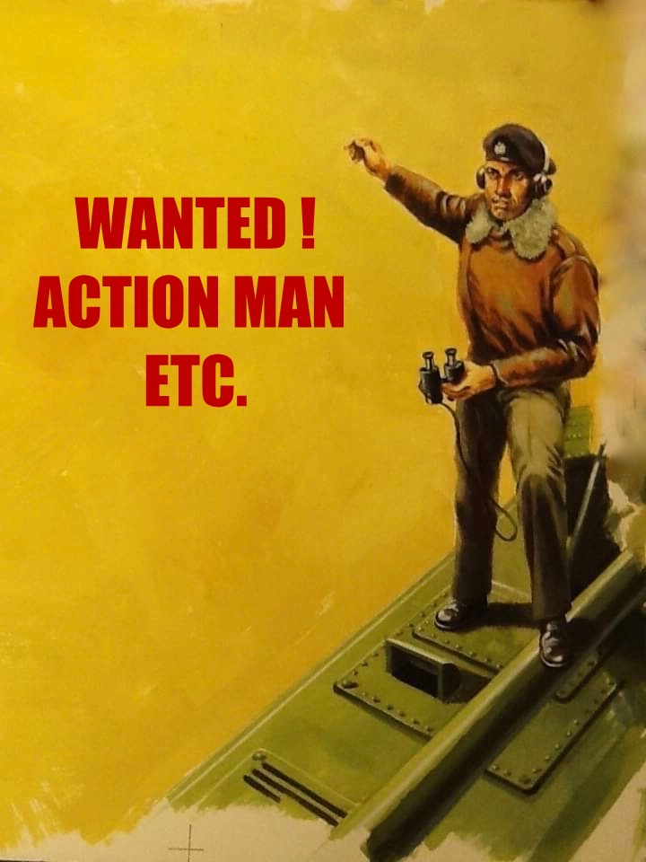 WANTED ACTION MAN !